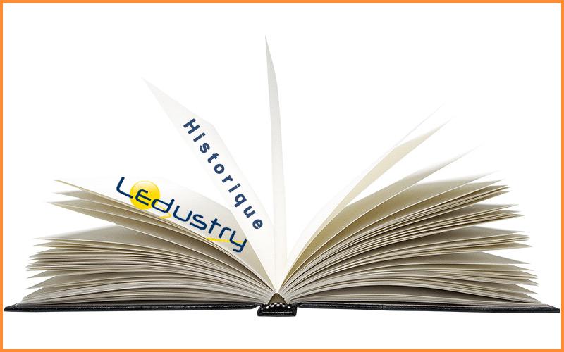 Historique de Ledustry spécialiste en éclairage Led Professionnel